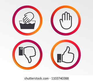 Hand icons. Like and dislike thumb up symbols. Not machine washable sign. Stop no entry. Infographic design buttons. Circle templates. Vector