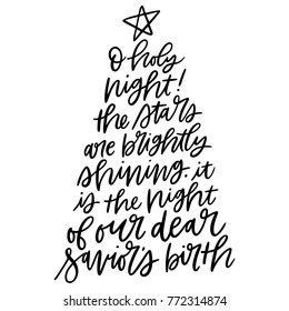 Hand illustrated or hand lettered vector Christmas tree phrase on a white background.  Monochromatic hand written calligraphy holiday season O holy night Xmas tree words.