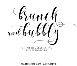 Hand letter script wedding sign catch word art design vector for brunch and bubbly