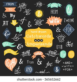 Hand lettered ampersands and catchwords isolated on chalkboard background.
