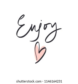 "Hand lettered ""Enjoy"" text logo, type label, print. Unique stylish calligraphy design for posters, cards, mugs, clothes and other. Vector Illustration, clipart. Isolated on white background."