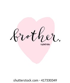 Royalty Free I Love Bro Images Stock Photos Vectors Shutterstock