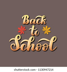 Hand lettering Back to School. Seasons greeting card. Vector illustration.