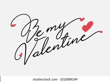 Hand lettering Be my Valentines Day with heart, romantic greeting card, vector art. Valentine Day Calligraphy Vector.