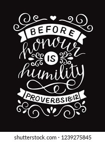 Hand lettering Before honour is humility. Biblical background. Christian poster. Proverbs. Scripture print. Card. Modern calligraphy