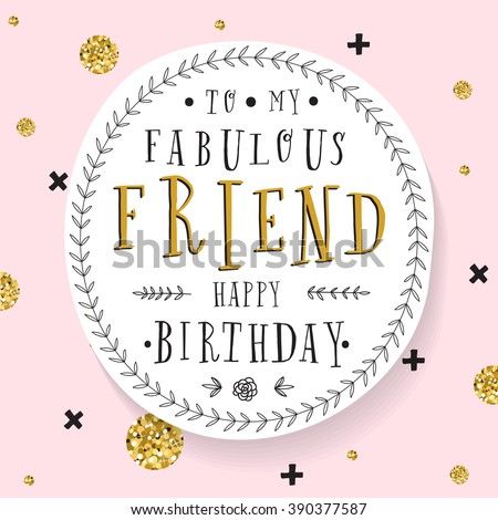 Hand Lettering Birthday Greeting Card Party Invitation To My Fabulous Friend Happy