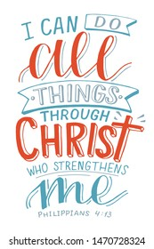 Hand lettering I can do All things through Christ who strengthens me. Biblical background. Christian poster. New Testament. Scripture print. Card. Modern calligraphy