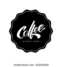 Hand lettering coffee logo design concept isolated on white background. Fast food restaurant logotype pictogram. Premium quality modern calligraphy artwork cafe vector emblem illustration.