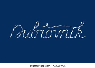 Hand lettering of Dubrovnik, city of Croatia with rope texture - for postcard, travel poster, historic maps and promotional materials of the travel agency, vector illustration