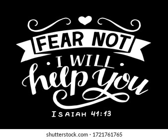 Hand lettering Fear not, I will help you. Biblical background. Christian poster. Scripture print. Motivational quote. Modern calligraphy. Bible Verse