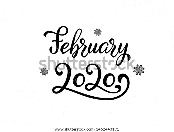 February 2020 Calligraphy Calendar Hand Lettering February 2020 Calligraphy Quote Stock Vector