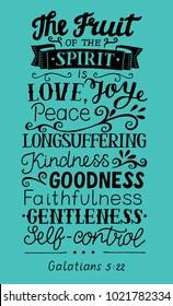 Hand lettering The fruit of the Spirit . Bible verse. Christian poster. New Testament. Galatians. Grapics