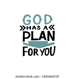 Hand lettering God has a plan for you. Biblical background. Christian poster.  Modern calligraphy. Scripture prints. Motivational quote.
