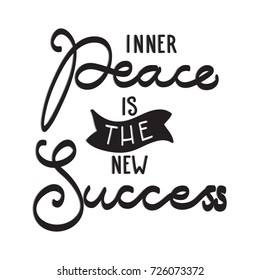 Hand Lettering Inner Peace Is the New Success on Black Background. Modern Calligraphy. Christian Poster. Handwritten Motivational