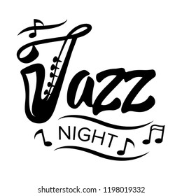 """Hand lettering """"Jazz night"""" with saxophone illustration"""