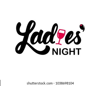 "Hand lettering ""Ladies' night"" with glass of wine and olive canapes illustration. Banner, flyer, ad, nightclub, club, bar, restaurant, invitation, card"