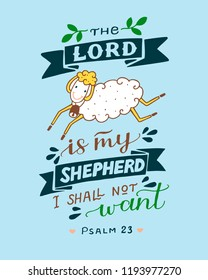 Hand lettering The Lord is my shepherd with sheep. Biblical background. Christian poster. Baby card. Quote. Scripture print. Graphics. Psalm 23.