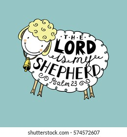 Hand lettering the Lord is my shepherd, made in the form of funny sheep with a bell. Biblical background. Christian poster. Psalm. Sunday school. Children's Ministry. Card.