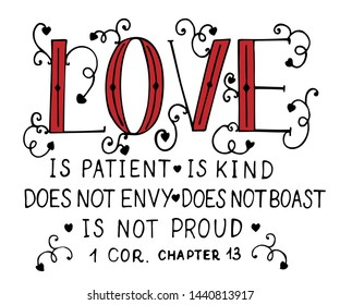 Hand lettering Love is patient, kind, made with hearts. Biblical background. Christian poster. Card. Scripture print. Wedding. Valentine s day Corinthians