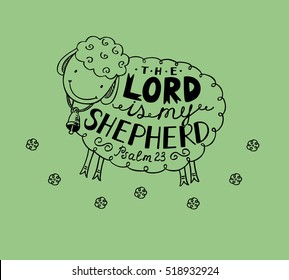 Hand lettering made in sheep with a bell. Psalm 23 The Lord is my shepherd. Biblical background