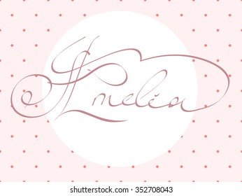 805ea80eb22f9 hand lettering personal name Amelia, handmade calligraphy, vector template