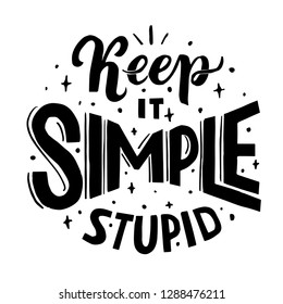 hand lettering poster with phrase keep it simple stupid for workspace vector