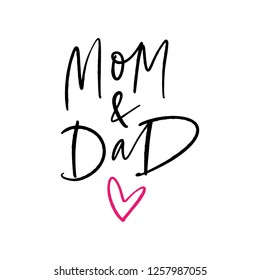 Hand lettering poster or postcard with Mim and dad text, vector art.