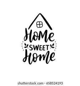 Hand Lettering print for textile. Hand lettering sweet home. Black calligraphy with house.
