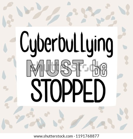 Hand Lettering Quote On Subject Cyberbullying Stock Vector Royalty