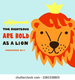 Hand lettering The righteous are bold as a lion. Biblical background. Christian poster. Scripture print Card. Graphics Sunday school Poverbs 28