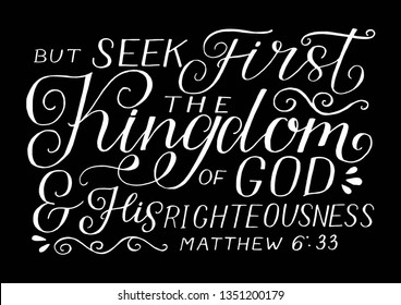Hand lettering But seek first the Kingdom of God and His righteousness . Biblical background. Christian poster. Modern calligraphy Graphics Scripture print Matthew