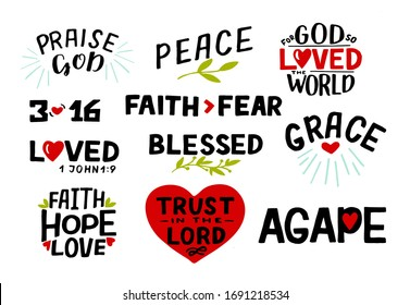 Hand lettering set with Bible verse Faith, Hope, Love, Trust in the Lord, Praise God, 3 16, Blessed, Agape, Grace, Faith fear. Biblical background.  Scripture print. Christian logo. Motivational quote