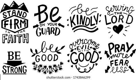 Hand lettering set with Bible verse and Christian quotes Stand firm, Be kindly, Pray more, fear less. Biblical background. Scripture print. Logo. Motivational phrases
