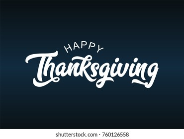 Hand lettering Thanksgiving greeting design and calligraphy inscription Thanksgiving Day on chalkboard background. Vector illustration