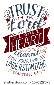 Hand lettering Trust in the Lord with all your heart . Biblical background. Christian poster. Scripture print. Motivational quote. Modern calligraphy. Proverbs