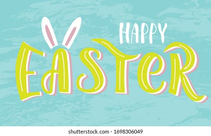 Hand lettering typography Happy Easter text on soft blue textured background  as logotype, badge or postcard, card, invitation, flyer, banner template. Hand sketched. Season's Greetings.