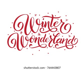 Hand lettering Winter Wonderland typography  poster. Inscription for card, postcard, mug. Red letter, snow, snowflakes.