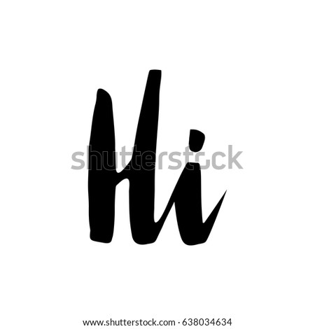 Hand lettering word hi hello isolated stock vector royalty free word hi hello isolated on white background decorating of invitations m4hsunfo