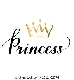Hand lettering with word Princess. Background with gold crown. Decorating of invitations,greeting,cards , t-shirts. Invitation card in gold and white.Vector illustration