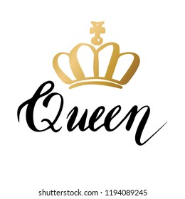Hand lettering with word Queen. Background with gold crown. Decorating of invitations,greeting,cards , t-shirts. Invitation card in gold and white.Vector illustration
