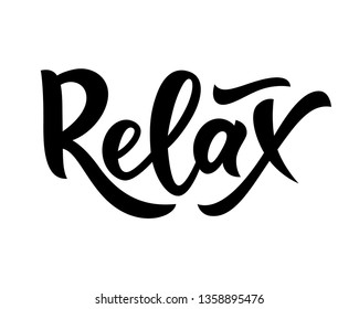 Hand lettering word Relax. isolated. Motivational quote. Vector. Typography phrase for invitation, greeting card, t-shirt, print, banner,clothes posters sticker tag label