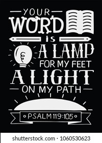 Hand lettering Your word is a lamp for my feet, a light on my path. Bible verse. Christian poster. Scripture prints. Modern calligraphy. Psalm