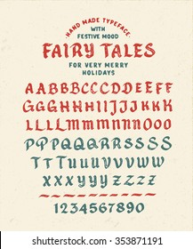 Hand Made Font 'Fairy Tales'. Custom handwritten alphabet. Original Letters and Numbers. Vintage retro textured hand drawn typeface with grunge effect. Vector illustration. Textured Version