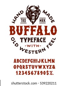 Hand Made Typeface 'Buffalo'. Western alphabet. Original Wild West Font. Vintage hand drawn american wood type. Retro font with letters and numbers. Old School typography. Vector illustration