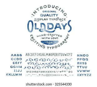 Hand Made Watercolor Font 'Old Days'. Custom handwritten alphabet with many alternates and additional swash glyphs. Vintage retro textured hand drawn typeface with grunge effect. Vector illustration.