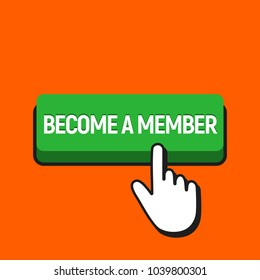 Hand Mouse Cursor Clicks the Become a Member Button. Pointer Push Press Button Concept.