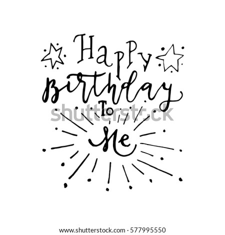 Hand Painted Inspiration Quote Happy Birthday Stock Vector Royalty Awesome Happy Birthday To Me Quotes