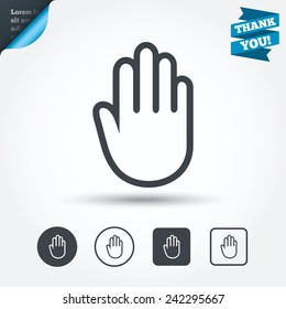 Hand sign icon. No Entry or stop symbol. Give me five. Circle and square buttons. Flat design set. Thank you ribbon. Vector