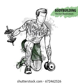 Hand sketch of a man is training with dumbbells. Vector sport illustration. Watercolor silhouette of the athlete with thematic words. Text graphics, lettering.