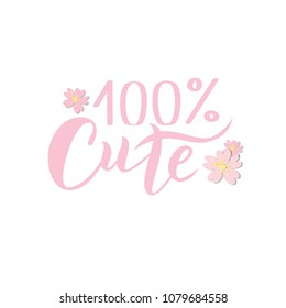 Hand sketched 100% Cute text with flowers for clothes. Kids badge, tag, icon. Great for card, invitation, poster, banner template. Celebration lettering typography. Vector.